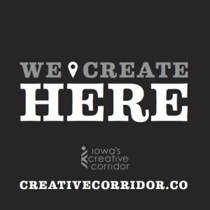 "The ""We Create Here"" logo of the creative corridor."